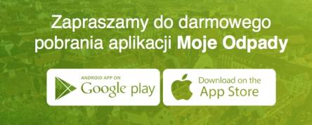 Pobierz aplikacje MOJE ODPADY